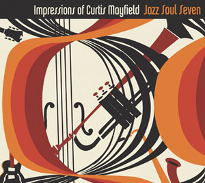 Jazz-Soul-Seven Impressions-Of-Curtis-Mayfield