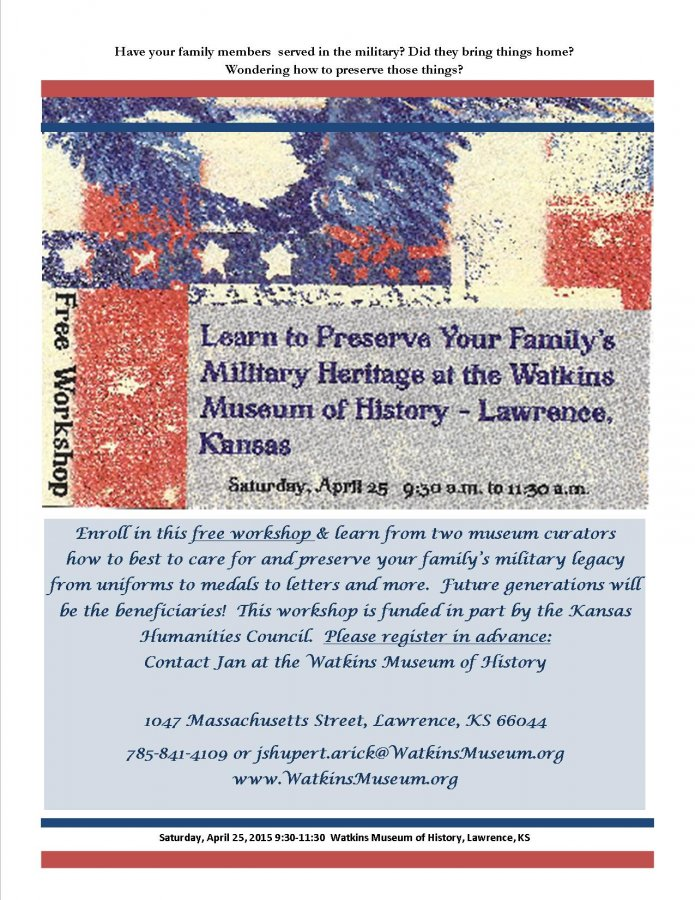 Military Preservation Workshop at the Watkins Museum on April 25th