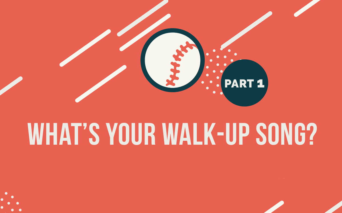 """Image of baseball on orange background with text """"What's Your Walk-up Song?"""""""
