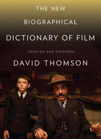 The New Biographical Dictionary of Film is frequently mentioned as the best film book of all time.