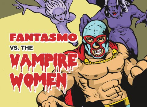 Fantasmo vs. the Vampire Women