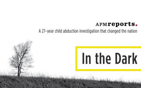 """Tune in to KPR2 from 7-8 p.m., February 6-10, to listen to """"In the Dark,"""" the most comprehensive reporting on a case that inspired the national sex offender's registry as well as the concept of """"stranger danger."""""""