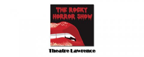 The Rocky Horror Show at Theatre Lawrence