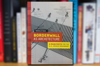 Borderwall as Architecture