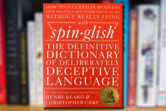 Spin-glish: The Definitive Dictionary of Deliberately Deceptive Language