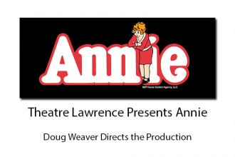 Theatre Lawrence Presents Annie