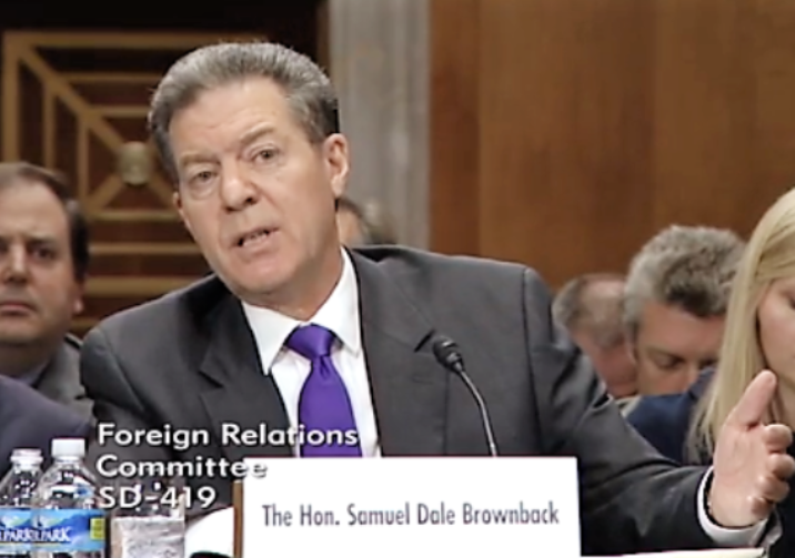Kansas Governor Sam Brownback answered questions Wednesday from members of the U.S. Senate Foreign Relations Committee during his confirmation hearing.