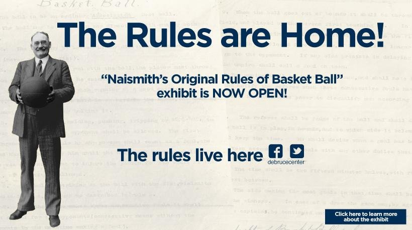 The original rules of basketball are now on display at the new DeBruce Center at the University of Kansas (next to Allen Fieldhouse).
