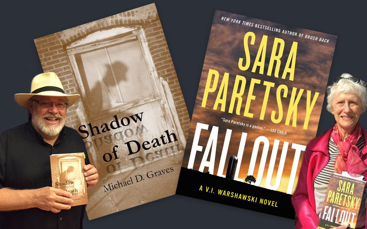 Mike Graves photo with book Shadow of Death, Sara Paretsky photo with book Fallout