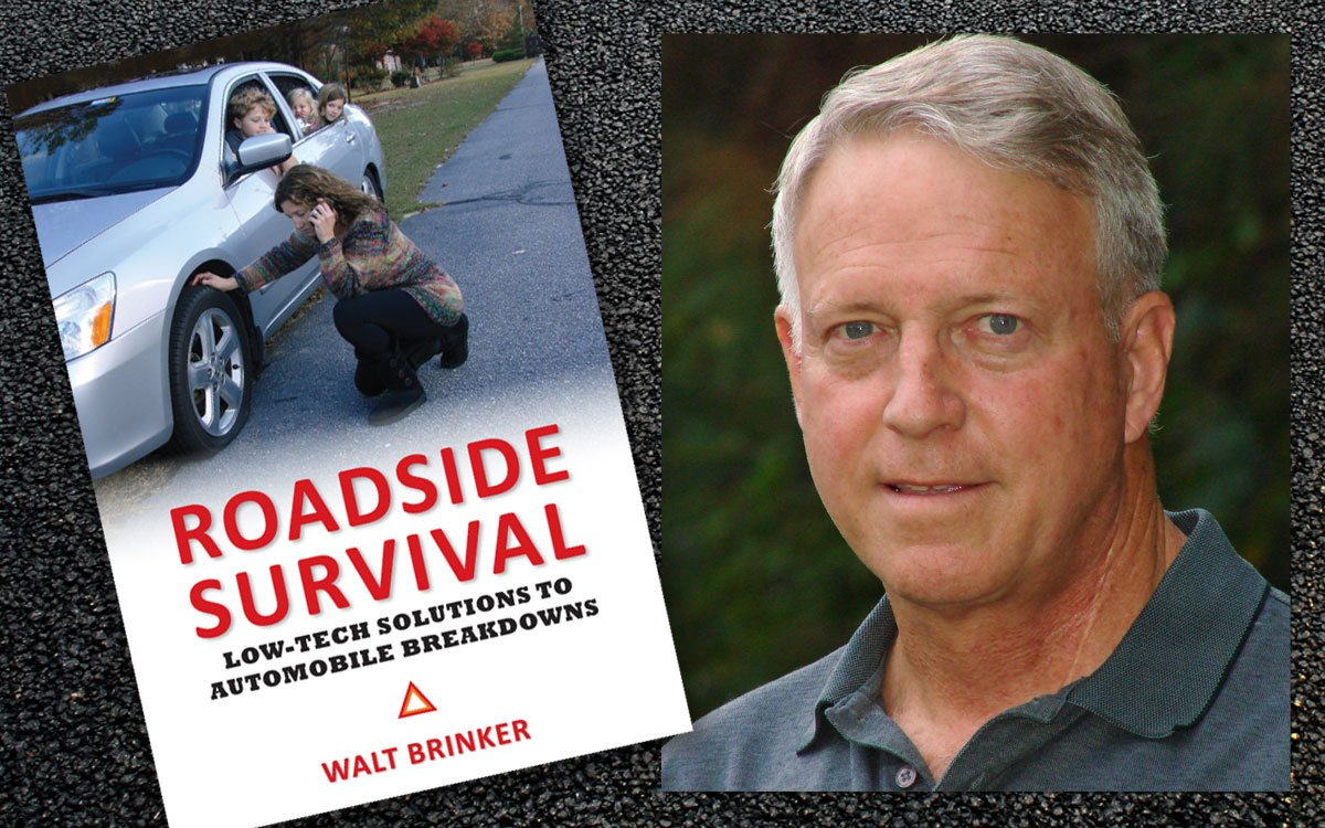 Breakdown prevention specialist Walt Brinker is a retired U.S. Army Lieutenant Colonel and author of the book, Roadside Survival.  Since his first time helping a stranded motorist in Kansas, Brinker has assisted more than 2,000 motorists across America - free of charge.