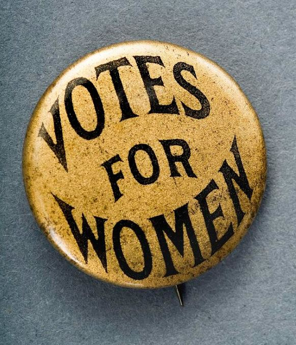 """Button worn by supporters of women's suffrage. """"Votes for Women"""" was one of the most popular and recognizable slogans used by members of the woman's suffrage movement. (Photo from National Museum of American History)"""