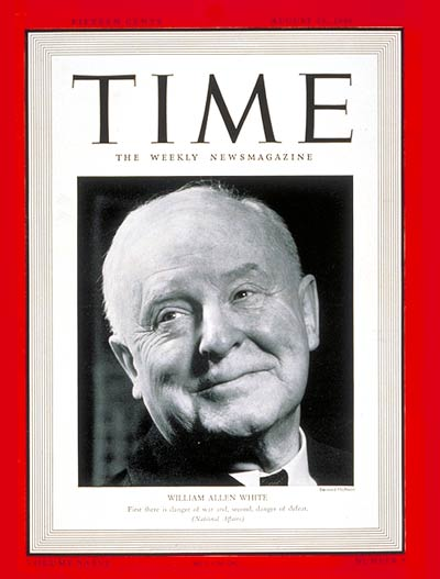 Emporia Gazette editor and publisher William Allen White on the cover of Time magazine, August 9, 1940.