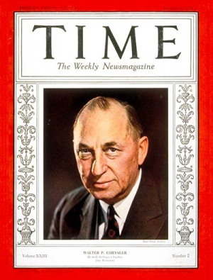 "In 1928, Walter P. Chrysler was named TIME magazine's ""Man of the Year."""